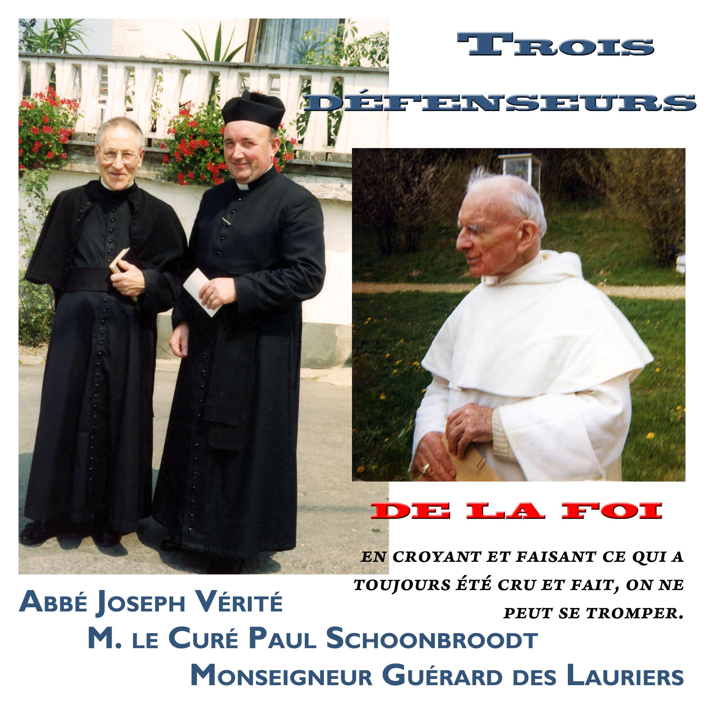 Trois défenseurs de la Foi